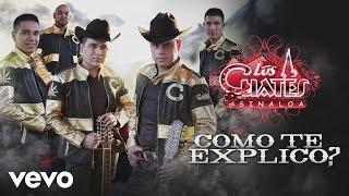Los Cuates de Sinaloa - Cómo Te Explico (Cover Audio) thumbnail