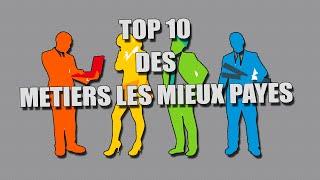 Top 10 | LES MÉTIERS LES MIEUX PAYÉS