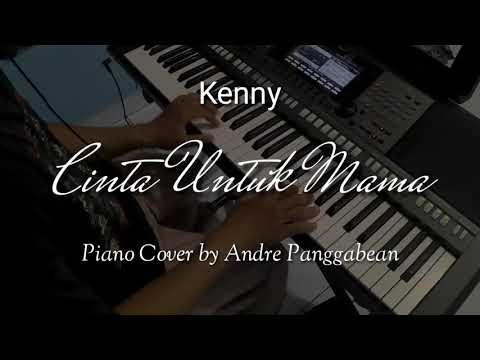 Cinta Untuk Mama - Kenny | Piano Cover By Andre Panggabean