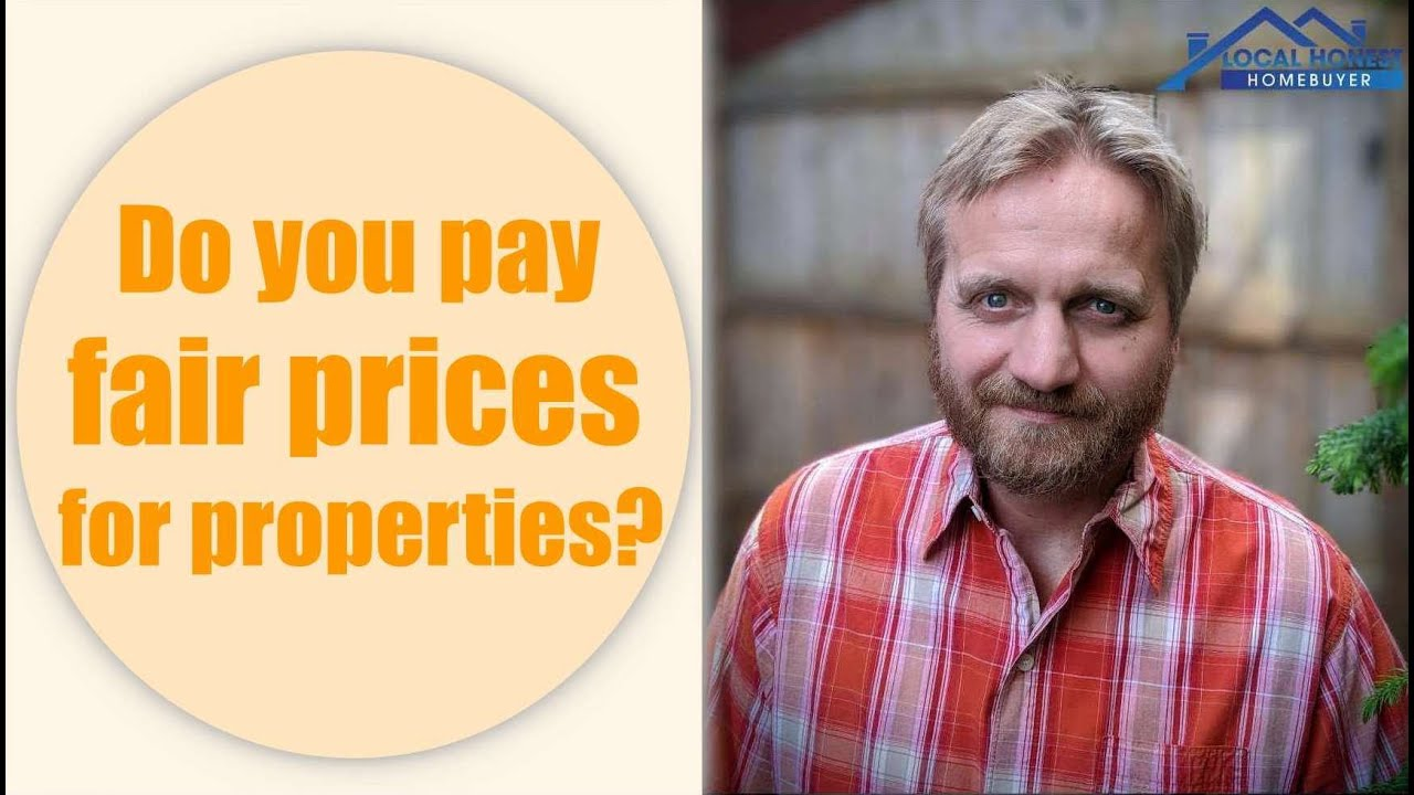 We Buy Houses Fast | Do We Pay Fair Prices?