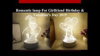 Romantic lamp For Girlfriend Birthday & Valentine's Day 2019 Gift | Best Gift Collection
