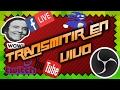 ¿Como Transmitir en vivo? |FACEBOOK |TWITCH |YOUTUBE| 2017 Facil