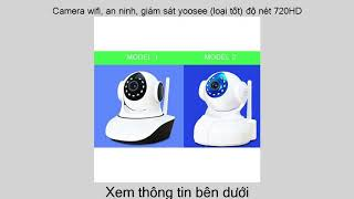 Camera wifi an ninh giám sát yoosee (loại tốt) độ nét 720HD Giá đặc biệt
