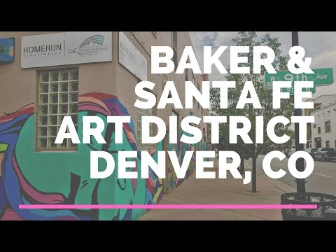 South Broadway, Baker & Santa Fe Art District Neighborhoods In Denver, Colorado