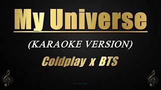 My Universe - Coldplay x BTS (Karaoke)