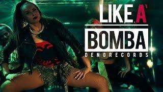 Denorecords - Like A Bomba ft. Mc Xhedo &amp Tony T