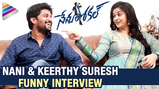 Nani reveals funny facts about keerthy suresh | nani and keerthy suresh interview | nenu local movie