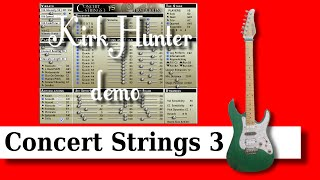 Concert Strings 3 demo (Kirk Hunter)