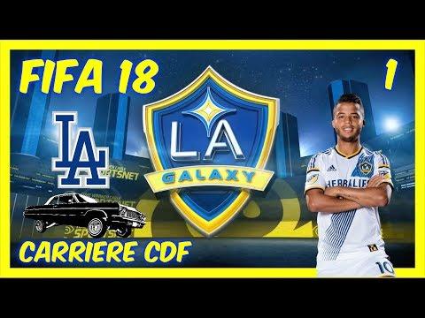 FIFA 18 | Carrière CDF Los Angeles Galaxy #1 [Live] [PS4 FR]