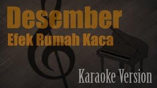 Efek Rumah Kaca - Desember Karaoke Version | Ayjeeme Karaoke
