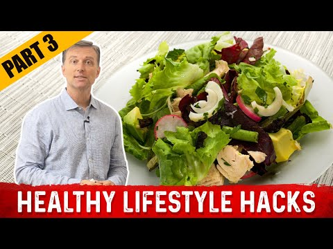 healthy-lifestyle-hacks-by-dr.-berg:-part-3