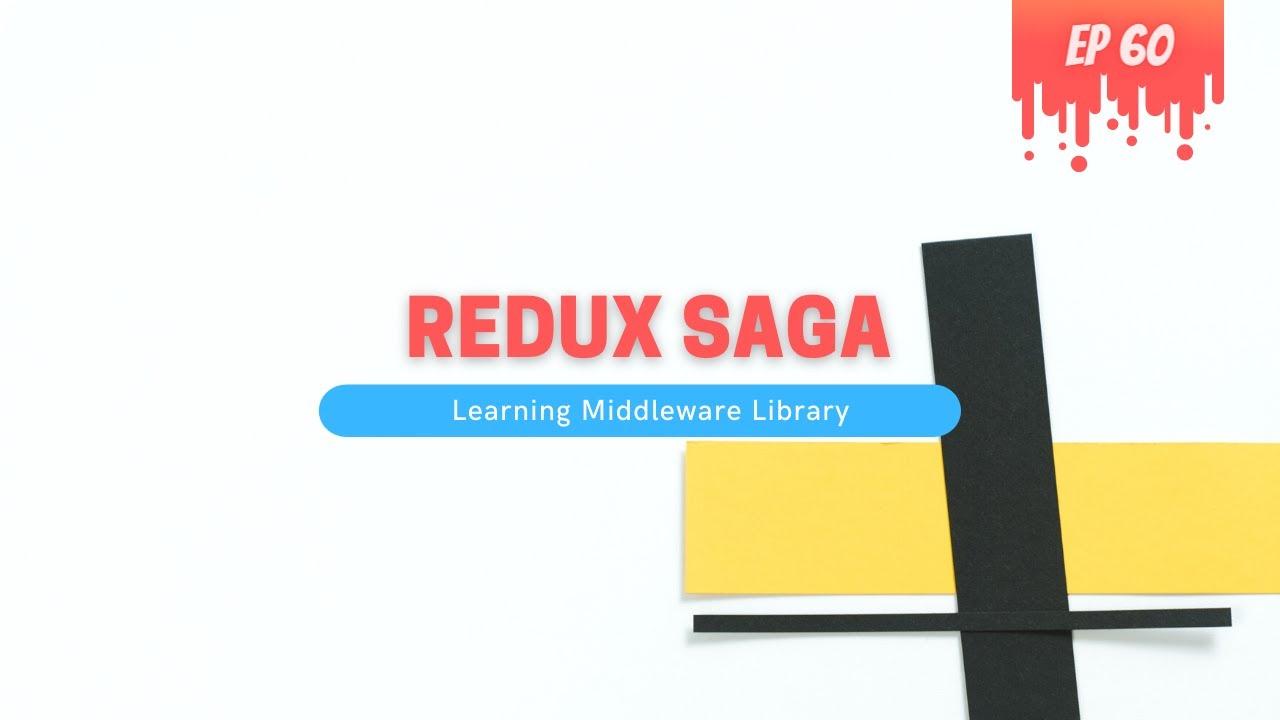 Redux Saga Middleware Library of Redux - MERN Stack