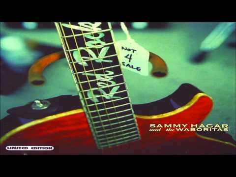 Sammy Hagar & The Wabos - Not 4 Sale [Full Album]
