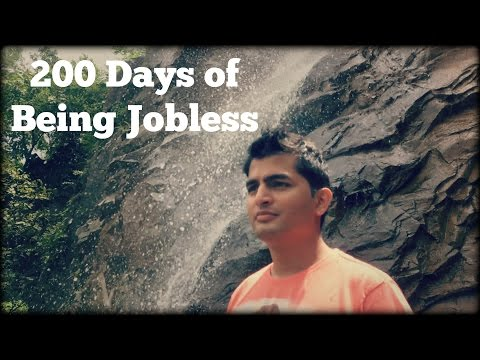 200 Days of Being Jobless