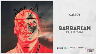CALBOY Ft.LIL TJAY BARBARIAN