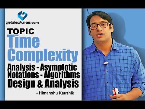 02 Time Complexity Analysis - Asymptotic Notations - Algorithms Design & Analysis