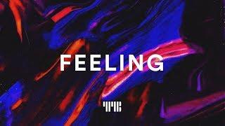 "Trapsoul Type Beat ""Feeling"" Smooth R&B/Soul Beat Instrumental 2019"