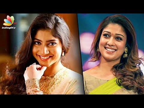 Sai pallavi to catch up Nayantara Salary | Hot Tamil Cinema News