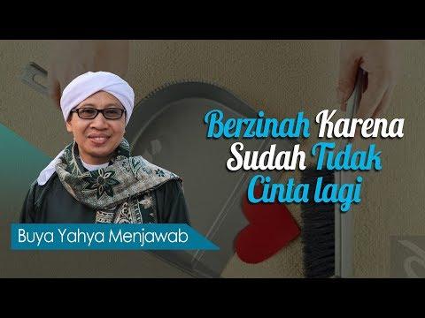 Download KH. Zainul Ma'arif (Buya Yahya) - Hukum  Berzinah Karena Sudah Tidak Cinta lagi -  MP3 & MP4