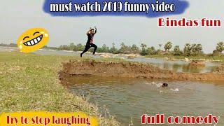 Must watch new funny!! 😂😂Comedy videos 2019!! Episode 03    bindas Fun vs funny ki vines