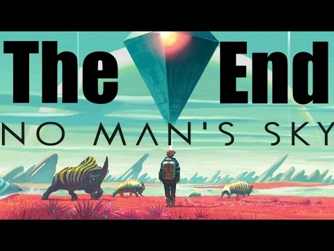 No Man's Sky Gameplay Playthrough #27 - Where it all ENDS (PC)