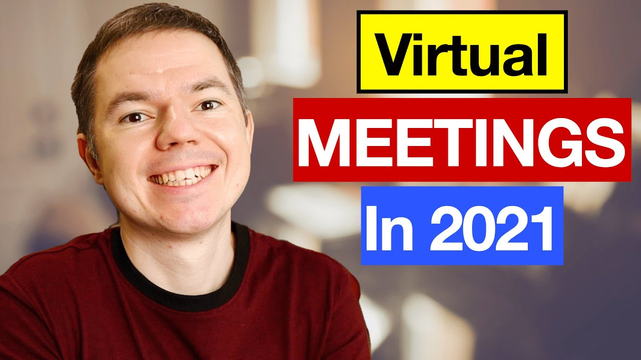 Virtual Meetings in Project Management: Best Practices of 2021