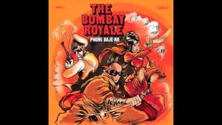 HS010 The Bombay Royale - Phone Baje Na (Monkeymarc Smokin Remix)