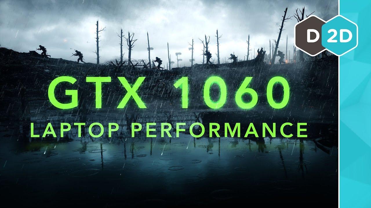 GTX 1060 Laptop Performance Benchmarks