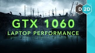 GTX 1060 Laptop Performance Benchmarks
