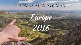 Europe Spring 2016 - Thomas Alex Norman