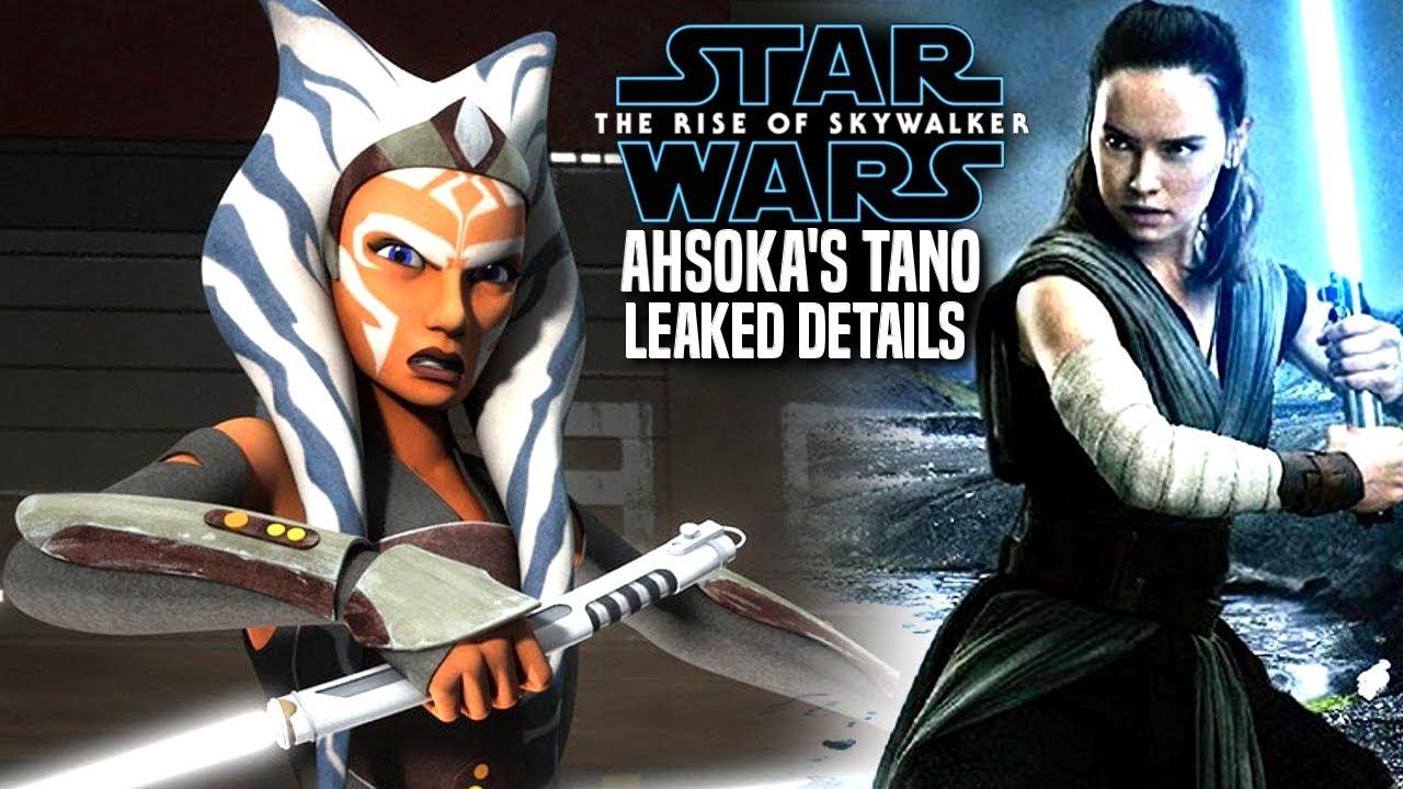 The Rise Of Skywalker Ahsoka's HUGE Reveal Leaked! (Star Wars Episode 9)