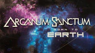 ARCANUM SANCTUM - Down to Earth (Official Lyric video)