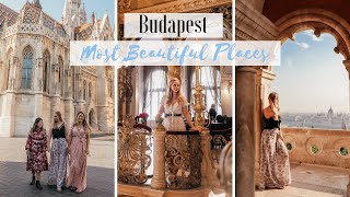 MOST INSTAGRAMABLE SPOTS IN BUDAPEST! The most beautiful places in Budapest to see.