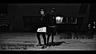 luis santos choreography luuumisa feat francisca lima    k camp slum anthem    kcamp427