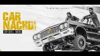 car nachdi new punjabi song BASS BOOSTED by (HD BASS PROFESSOR)