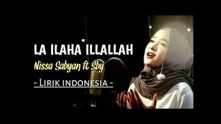 Sabyan La ilaha illallah (Lyrics)