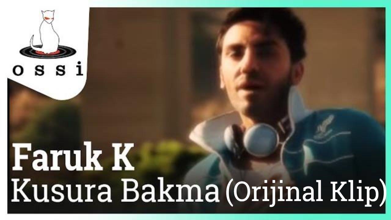 Faruk K - Kusura Bakma (Orijinal Klip)