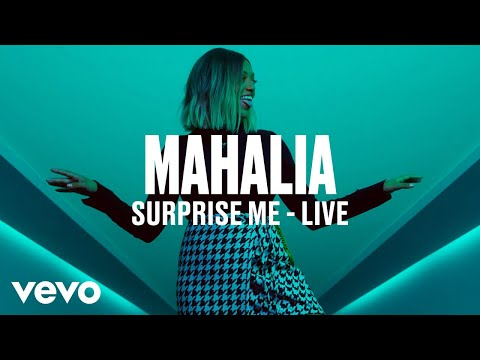 Mahalia - Surprise Me (Live) | Vevo DSCVR
