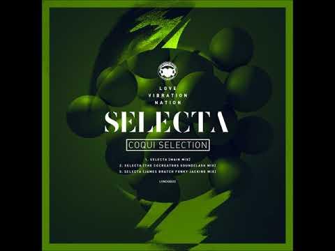 Premiere : Coqui Selection -  Selecta (Cocreators Clash Mix)