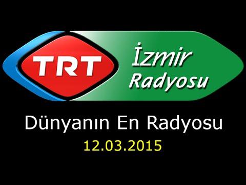Dünyanın En Radyosu - 12.03.2015 - İzmir - Erhan KONUK