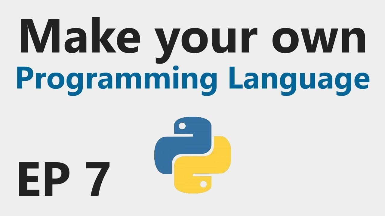 Make YOUR OWN Programming Language - EP 7 - FOR and WHILE statements