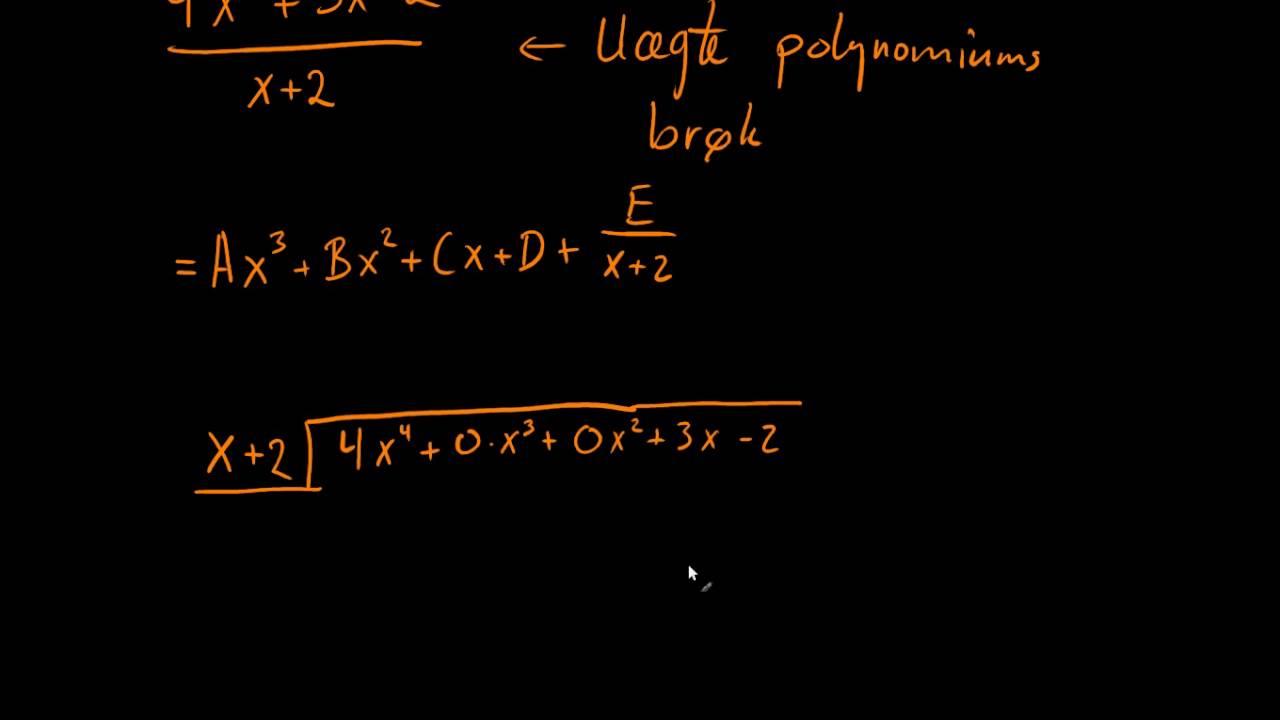 Omskrivning af uægte polynomiumsbrøk