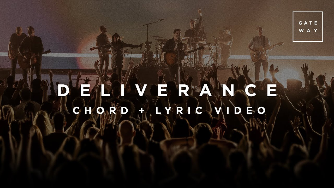 Deliverance | Chord and Lyric Video | GATEWAY