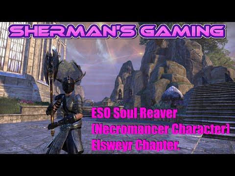 ESO Soul Reaver (Necromancer Character) Elsweyr Chapter.