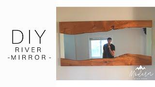 DIY Live Edge River Mirror.