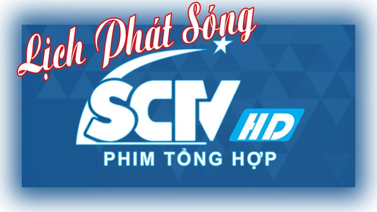Lịch phát sóng SCTV PHIM TỔNG HỢP – Hôm nay Thứ Tư, 13/11/2019
