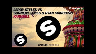 Leroy Styles VS Sunnery James & Ryan Marciano - Karusell (Available April 24)