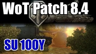 World of Tanks Patch 8 4 SU 100Y