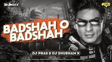 Badshah O Badshah DJ Pras DJ Shubham K Remix | Shahrukh Khan & Twinkle Khanna | Baadshah