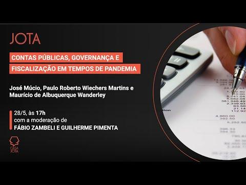 José Múcio: Contas públicas, governança e fiscalização em tempos de pandemia   28/05